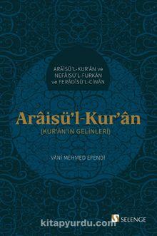 Araisü'l-Kur'an & Kur'an'ın Gelinleri