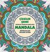 Mandala / Çizgiler Şehri