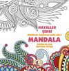 Mandala / Hayaller Şehri