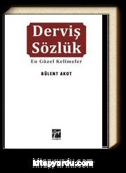 Derviş Sözlük & En Güzel Kelimeler