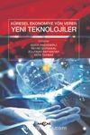 Küresel Ekonomiye Yön Veren Yeni Teknolojiler
