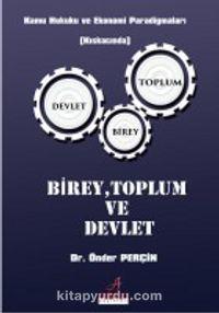 Birey Toplum ve Devlet - Dr. Önder Perçin pdf epub