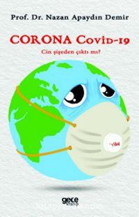 Corona Covid-19Cin Şişeden Çıktı mı? - Nazan Apaydın Demir pdf epub