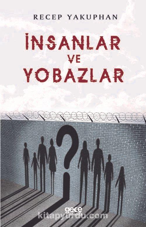 İnsanlar ve Yobazlar - Recep Yakuphan pdf epub