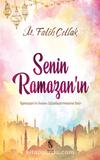 Senin Ramazan'ın & Ramazan'ın İnsanı Güzelleştirmesine Dair