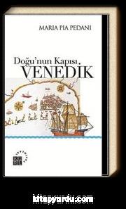 Doğu'nun Kapısı: Venedik