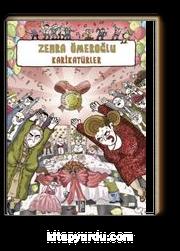 Karikatürler / Zehra Ömeroğlu