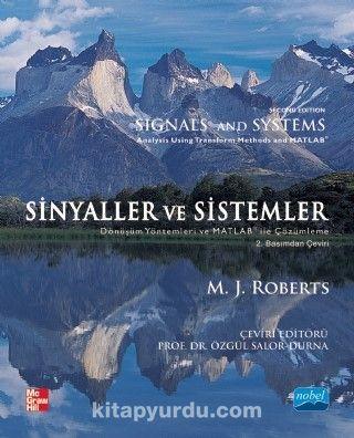 Sinyaller ve SistemlerDönüşüm Yöntemleri ve Matlab Kullanarak Çözümleme - M. J. Roberts pdf epub