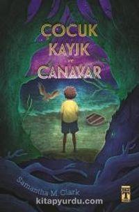 Çocuk Kayık ve Canavar - Samantha M. Clark pdf epub