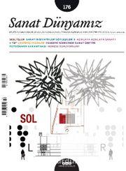 Sanat Dünyamız İki Aylık Kültür ve Sanat Dergisi Sayı:176 Mayıs-Haziran 2020