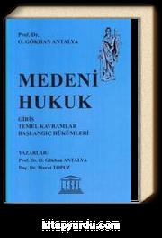 Medeni Hukuk (Prof. Dr. Gökhan Antalya)