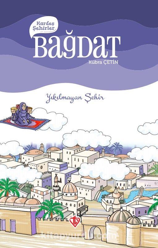 Kardeş Şehirler / Bağdat - Kübra Çetin pdf epub