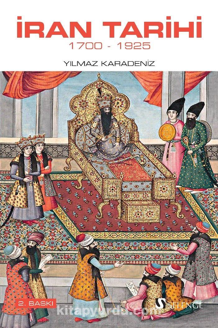 İran Tarihi (1700-1925) - Yılmaz Karadeniz pdf epub