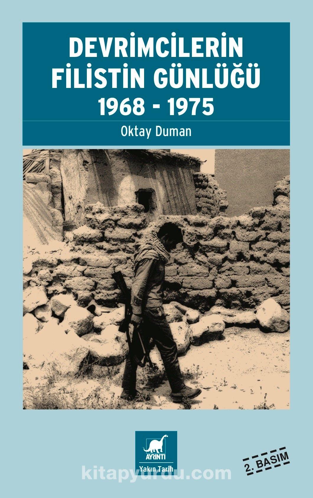 Devrimcilerin Filistin Günlüğü 1968-1975 - Oktay Duman pdf epub