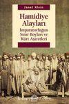 Hamidiye Alayları & İmparatorluğun Sınır Boyları ve Kürt Aşiretleri