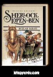 Sherlock Lupen ve Ben 5. Kitap / Buzlar Sarayı