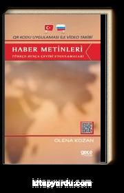Qr Kodu Uygulaması ile Video Takibi Haber Metinleri & Türkçe-Rusça Çeviri Uygulamaları
