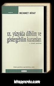 20. Yüzyılda Dilbilim ve Göstergebilim Kuramları 2 / Temel Metinler