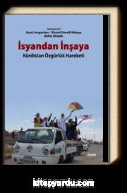 İsyandan İnşaya & Kürdistan Özgürlük Hareketi