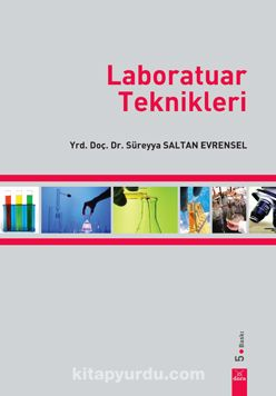 Laboratuar Teknikleri - Yrd. Doç. Dr. Süreyya Saltan Evrensel pdf epub