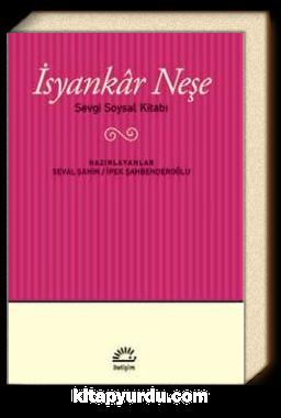 İsyankar Neşe & Sevgi Soysal Kitabı