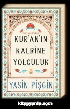 Kur'an'ın Kalbine Yolculuk & Yasin Suresi Tefsiri
