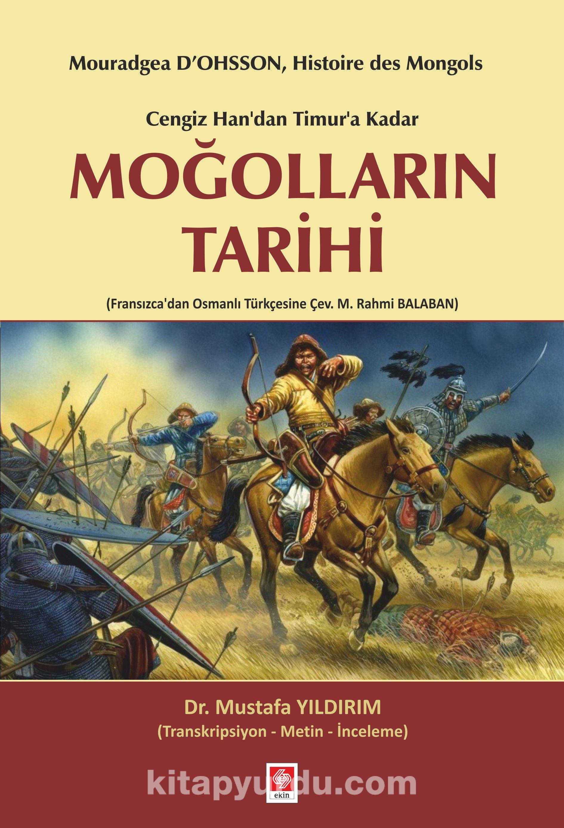 Cengiz Han'dan Timur'a Kadar Moğolların Tarihi - Mustafa Yıldırım pdf epub