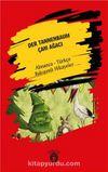 Der Tannenbaum (Çam Ağacı) Almanca Türkçe Bakışımlı Hikayeler