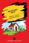 Das Alte Haus - Eski Ev Almanca Türkçe Bakışımlı Hikayeler