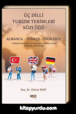 Turizm Terimleri Sözlüğü & Almanca - Türkçe - İngilizce