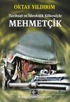 Mehmetçik & Tarihsel ve İdeolojik Kökeniyle