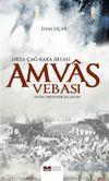 Amvas Vebası & Orta Çağ Kara Belası İslam Tarihi' nde İlk Salgın