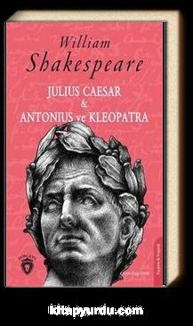 Julius Caesar - Antonius ve Kleopatra