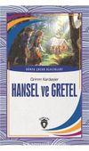 Hansel ve Gretel / Dünya Çocuk Klasikleri