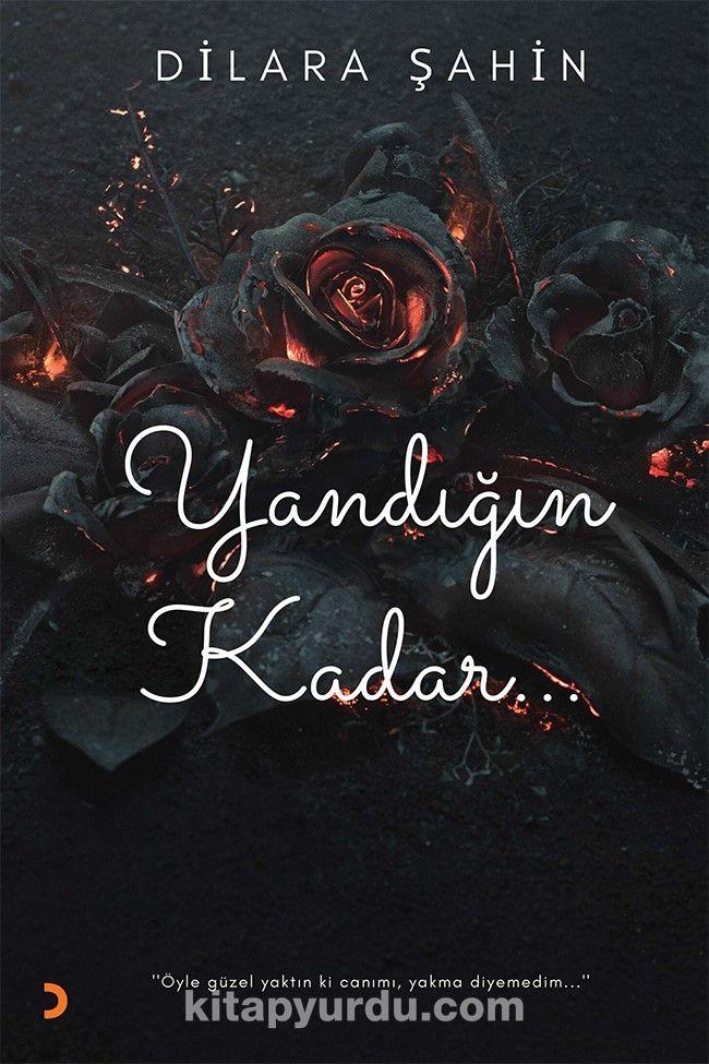 Yandığın Kadar - Dilara Şahin pdf epub