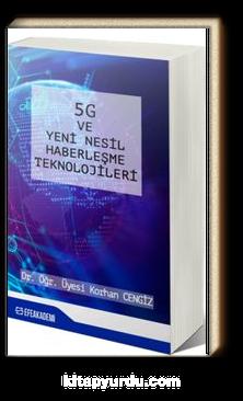 5G ve Yeni Nesil Haberleşme Teknolojileri