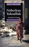 Nöbetleşe Yoksulluk: Gecekondulaşma ve Kent Yoksulları / Sultanbeyli Örneği