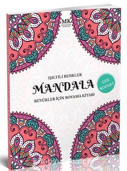 Işıltılı Renkler / Büyükler İçin Boyama Kitabı Mandala