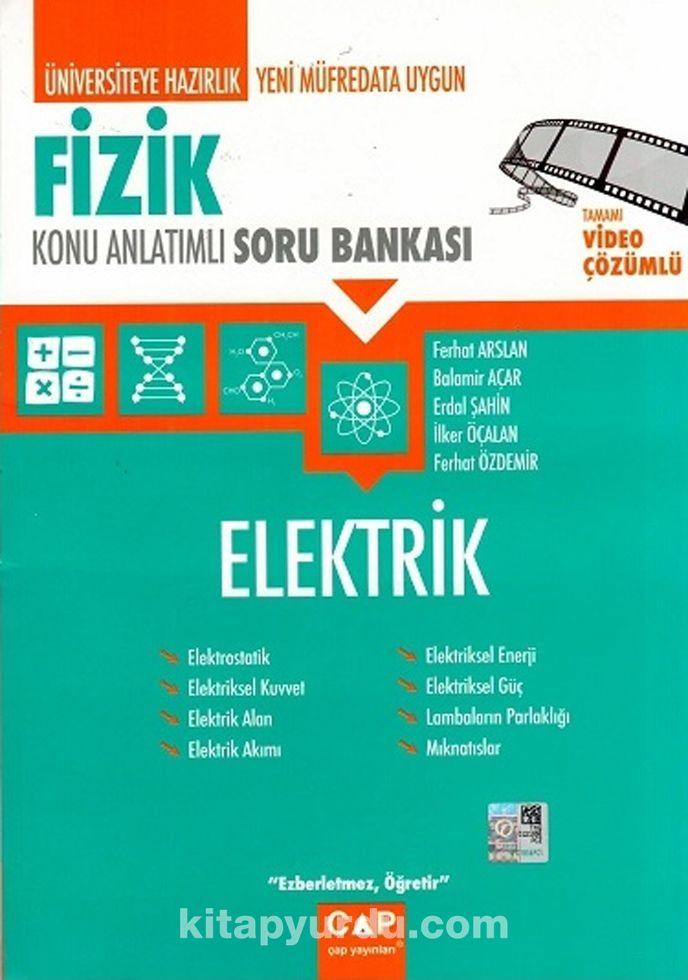 Üniversiteye Hazırlık Fizik Konu Anlatımlı Soru Bankası /Elektrik - Ferhat Arslan pdf epub