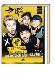 5 Seconds Of Summer Hey, Haydi Bir Grup Kuralım!