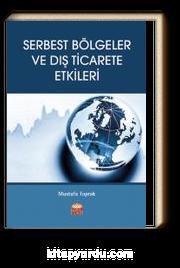 Serbest Bölgeler ve Dış Ticarete Etkileri