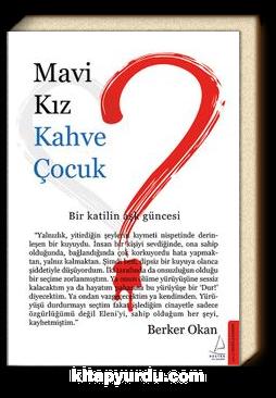 Mavi Kız & Kahve Çocuk - Berker Okan | kitapyurdu.com