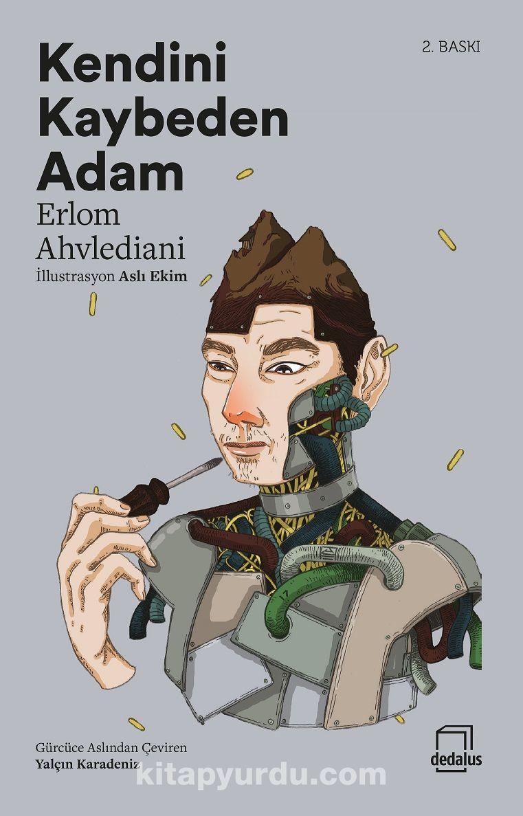 Kendini Kaybeden Adam - Erlom Ahvlediani pdf epub