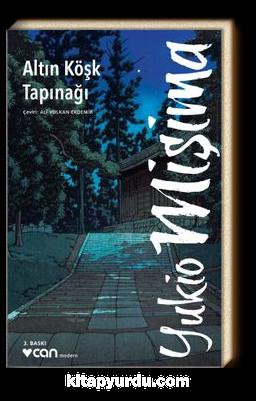 Altın Köşk Tapınağı - Yukio Mişima | kitapyurdu.com