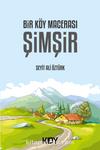 Bir Köy Macerası & Şimşir