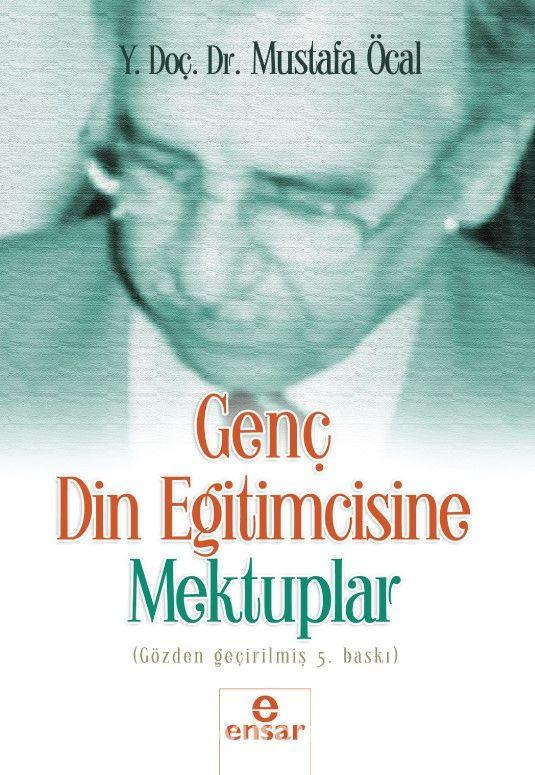 Genç Din Eğitimcisine Mektuplar - Yrd. Doç. Dr Mustafa Öcal pdf epub