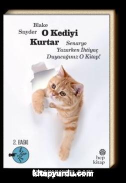 O Kediyi Kurtar & Senaryo Yazarken İhtiyaç Duyacağınız O Kitap!