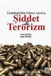 Uzakdogu'dan Güney Asya'ya Şiddet ve Terörizm