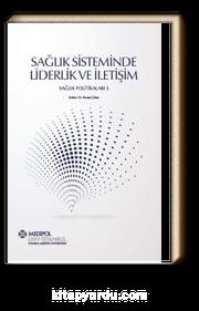 Sağlık Sisteminde Liderlik ve İletişim & Sağlık Politikaları 3