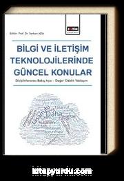 Bilgi ve İletişim Teknolojilerinde Güncel Konular